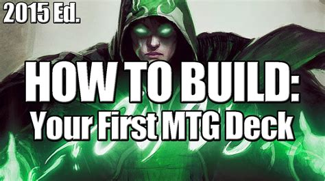 deck builder s toolkit 2015 how to build your mtg