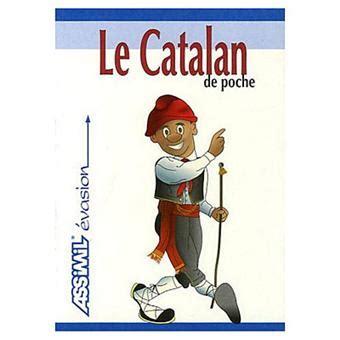 le catalan de poche langue de base fran 231 ais langue enseign 233 e catalan poche hans ingo