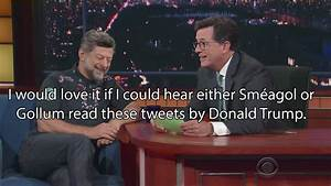 Andy Serkis Read Donald Trump's Tweets In Gollum's Voice ...