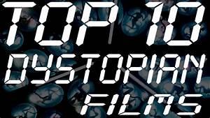 Top Ten Dystopian Films - YouTube