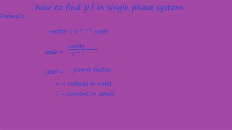How To Find Power Factor In1 Phase System Electrical