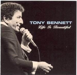 Life Is Beautiful (Tony Bennett album) - Wikipedia