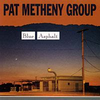 the pat metheny blue asphalt