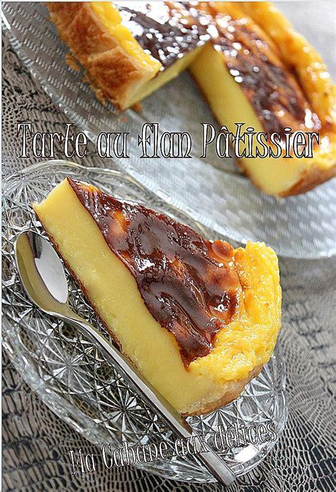 tarte au flan patissier recettes faciles recettes rapides de djouza