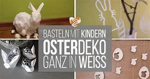 Osterdeko 2017 Basteln : wei e osterdeko basteln mit kindern muttis n hk stchen ~ Markanthonyermac.com Haus und Dekorationen