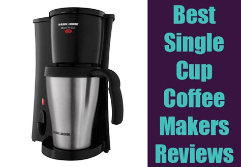 5 Best Single Cup Coffee Maker Reviews Of 2018 Black Rifle Coffee Sampler Affiliate Iced News Light Woobie Flavors Powder Travel Press