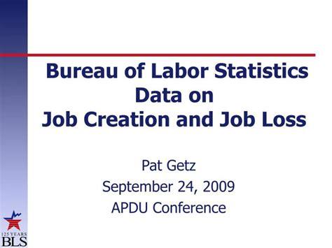 ppt bureau of labor statistics data on creation and loss powerpoint presentation id