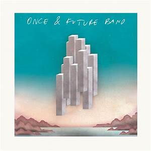 Once & Future Band - Once & Future Band   Críticas Discos ...