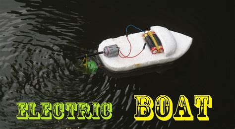 Easy Toy Boat by How To Make An Electric Boat Very Easy Making Toy Youtube