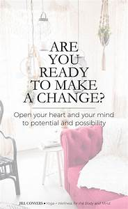 Are You Ready To Make a Change? - Jill Conyers