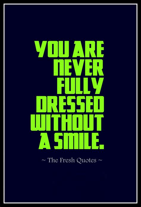 66 Best Smile Quotes, Sayings About Smiling. Single Quotes Href. Mom Quotes Galleries. Motivational Zombie Quotes. Sister Grieving Quotes. Bible Quotes Water. Family Quotes In Spanish And English. Friendship Quotes Love And Life. Electrical Work Quotes Uk