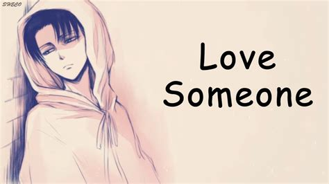 「nightcore」→ Love Someone ♪ (lukas Graham) Lyrics ︎