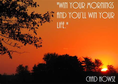 Man Up Monday How To Win At Life  Chad Howse Quotes