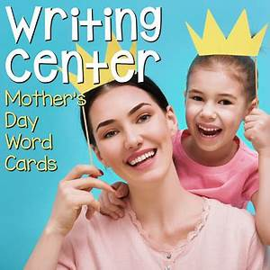 Writing Center Word Cards: Mother's Day by Bonnie Kathryn ...