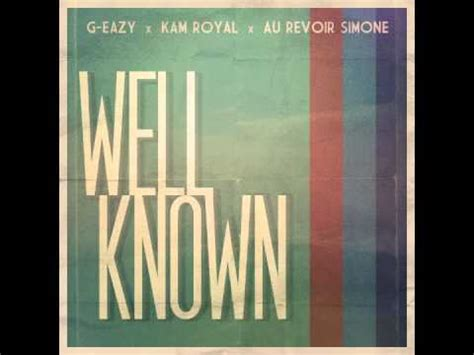 GEazy  WellKnown ft KAM Royal YouTube