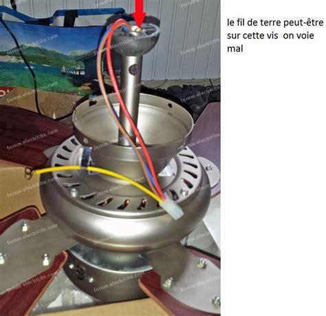 forum 201 lectricit 233 probl 232 me branchement ventilateur plafond