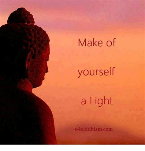 Make Of Yourself A Light Ebuddhism Com  Meme On Sizzle