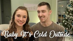 Baby It's Cold Outside - Laurier Lachance & Sarah ...