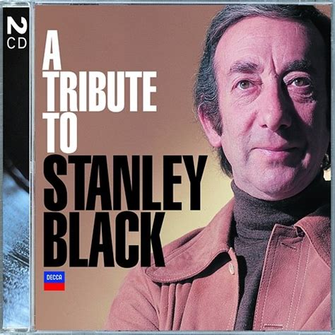 A Tribute To Stanley Black  Stanley Black  Muzyka, Mp3