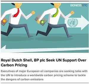 Royal Dutch Shell, BP plc Seek UN Support Over Carbon ...
