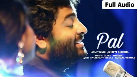 Pal Ak Pal Arijit Singh || Shreya Ghoshal Song || Jalebi