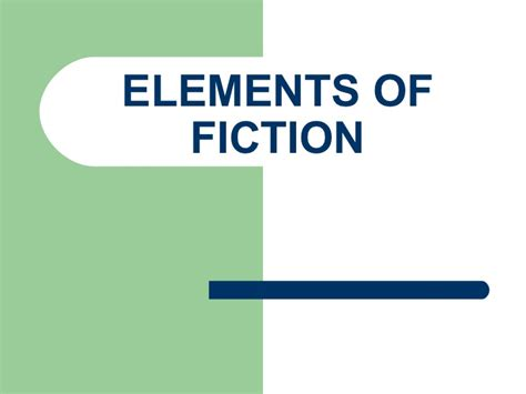 Elements Of Fiction