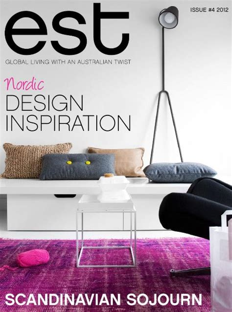 est magazine 4 free read for home decor ideas australia