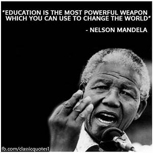 Education Is The Most Powerful Weapon Poster : 1000 images about motivational quotes on pinterest ~ Markanthonyermac.com Haus und Dekorationen