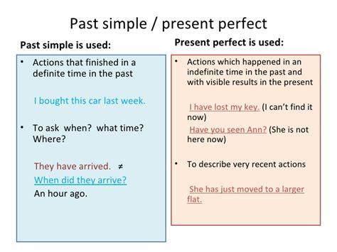 Past Simplepresentperfect