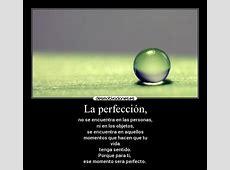 La perfección, Desmotivaciones