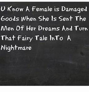 U Know a Female Is Damaged Goods When She Is Sent the en ...