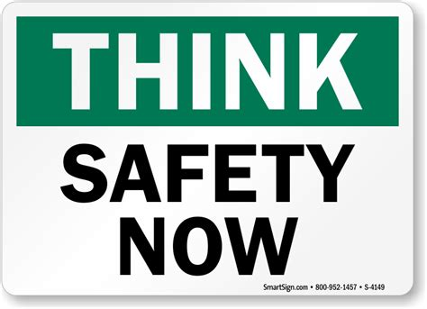 Safety Now  Think Safety Sign, Sku S4149  Mysafetysignm. Certificate Of Liability Insurance Form. Trucking Jobs For New Drivers. Worker Compensation Insurance California. Bakersfield Divorce Attorney. Why Get A Masters In Education. Photography Site Templates Usmle Forum Step 3. College In Lafayette Indiana. Best Alarm Security System Best Spy Software
