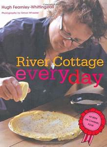 River Cottage Every Day | Hugh Fearnley-Whittingstall