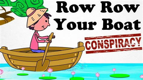 Youtube Row Your Boat Nursery Rhyme by Conspiracy Theory Nursery Rhyme Row Your Boat I Say Promo