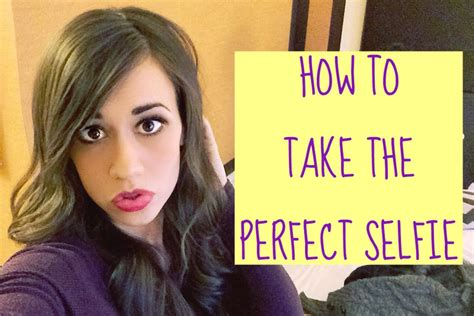 How To Take The Perfect Selfie Youtube