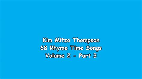 68 Rhyme Time Songs Volume Two (part