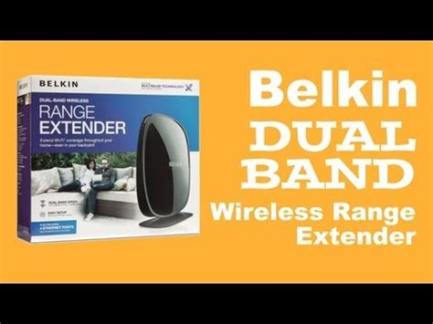 belkin dual band wireless range extender how to make do everything