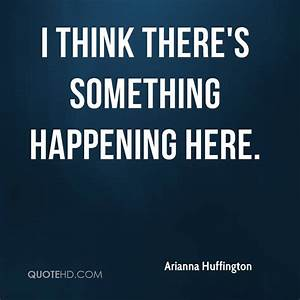 Arianna Huffington Quotes | QuoteHD