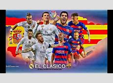 FC Barcelona vs Real Madrid CF April 2nd 2016 YouTube