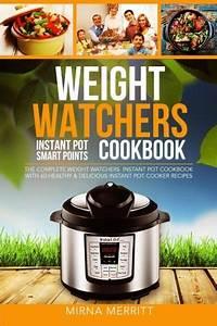 Weight Watchers Instant Pot Smart Points Cookbook: The ...