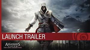 Assassin's Creed The Ezio Collection: Launch Trailer ...