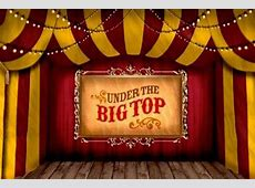 Under the Big Top Circus Show at the Arts Station