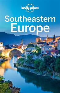 Lonely Planet Southeastern Europe (Travel Guide) / AvaxHome