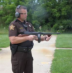 The Elkhart County Sheriff's Thompson Sub Machine Gun ...