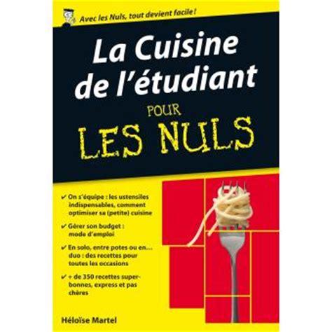 pour les nuls poche pour les nuls la cuisine de l 233 tudiant h 233 lo 239 se martel poche achat