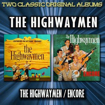 Michael Row The Boat Ashore By The Highwaymen by Michael Row The Boat Ashore The Best Of The Highwaymen