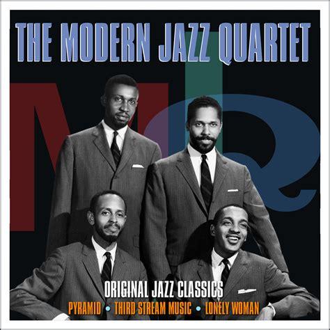 the modern jazz quartet original jazz classics