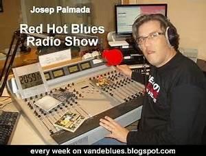 van de Blues: Red Hot Blues - Radio Show - Podcast 13 Març