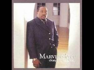 Marvin Sapp - You Are God Alone - This IS my favorite ...