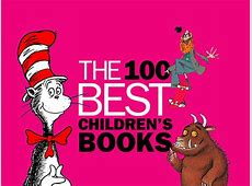 100 best children's books a list of the very best books